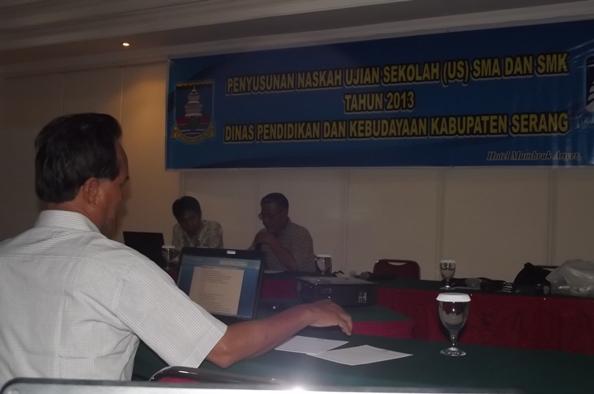 Kegiatan Penyusunan Naskah Ujian Sekolah SMA SMK untuk Kabupaten Serang