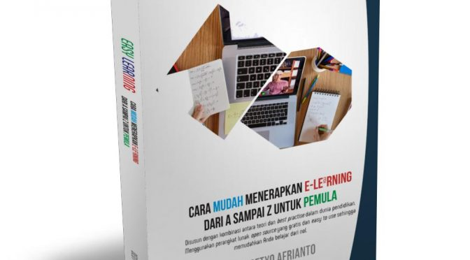 Buku : Easy Learning. Cara mudah menerapkan e-learning dari a sampai z untuk pemula