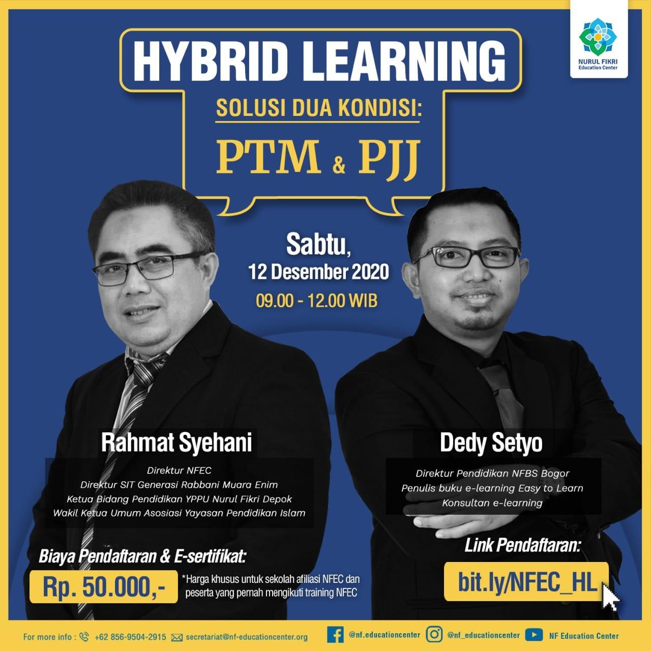 HYBRID LEARNING Solusi Dua Kondisi: PTM dan PJJ